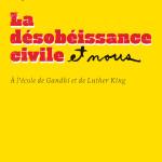 La désobéissance civile et nous_ Durand
