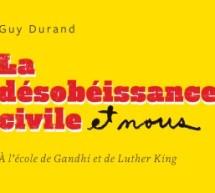 Compte-rendu du livre La désobéissance civile et nous de Guy Durand