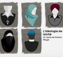 L'idéologie de la laïcité – Lettre ouverte de Robert Mager