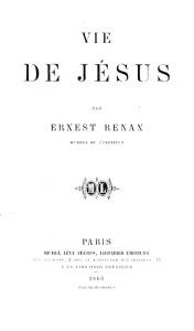 Ernest Renan - Vie de Jésus