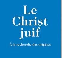 Compte-rendu du livre de Daniel Boyarin, Le Christ juif : à la recherche des origines