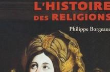 Compte-rendu du livre L'histoire des religions de Philippe Borgeaud