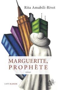 Marguerite prophète de Rita Amabili-Rive