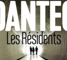 Compte rendu du livre Les résidents de Maurice G. Dantec