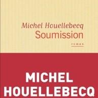 Parution de Soumission, le nouveau roman polémique de Michel Houellebecq sur l'islamisation de la société française