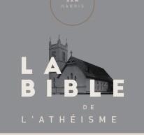 Compte-rendu de La Bible de l'athéisme de Sam Harris