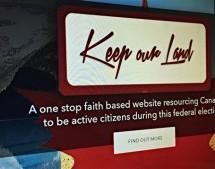 Élection fédérale 2015: « Keep our Land » pour mobiliser les électeurs chrétiens