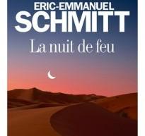 L'universelle Nuit de Feu d'Éric-Emmanuel Schmitt