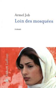 Job - Loin des mosquées