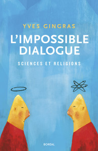 Yves-Gingras_L-impossible-dialogue