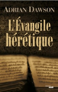 evangile heretique