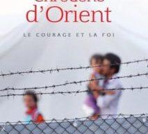 Compte-rendu du livre «Chrétiens d'Orient. Le courage et la foi» de Jean Mohsen Fahmy