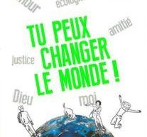 Compte-rendu du livre «Tu peux changer le monde!» de Charles Delhez