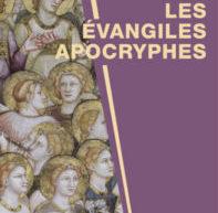 Compte-rendu du livre « Les évangiles apocryphes » de Madeleine Scopello
