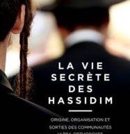 Compte-rendu du livre «La vie secrète des hassidim» de Sandrine Malarde