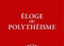 Compte rendu du livre « Éloge du polythéisme : ce que peuvent nous apprendre les religions antiques » de Maurizio Bettini