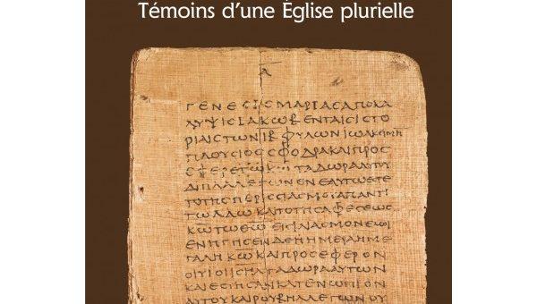 Compte rendu du livre « Les apocryphes : témoins d'une Église plurielle » de Régis Burnet