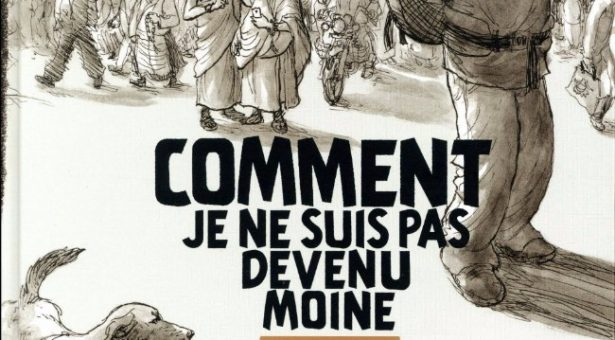 Compte rendu de la bande dessinée « Comment je ne suis pas devenu moine » de Jean-Sébastien Bérubé