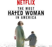 Critique du film «The Most Hated Woman in America»