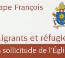 Pape François | Migrants et réfugiés, la sollicitude de l'Église