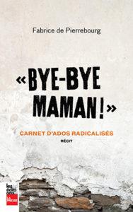 Couverture de Bye-bye maman!