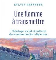 Notes de lecture : « Une flamme à transmettre » de Sylvie Bessette